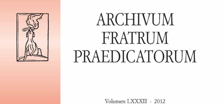 Archivum Fratrum Praedicatorum 82 – 2012