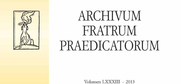 Archivum Fratrum Praedicatorum 83 – 2013