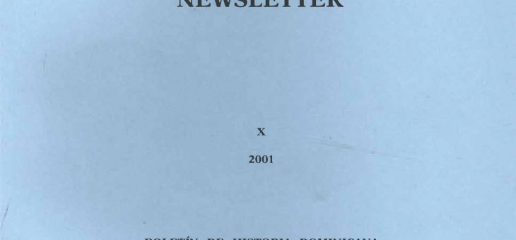Dominican History Newsletter 10 (2001)