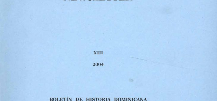 Dominican History Newsletter 13 (2004)