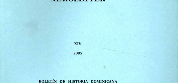 Dominican History Newsletter 14 (2005)
