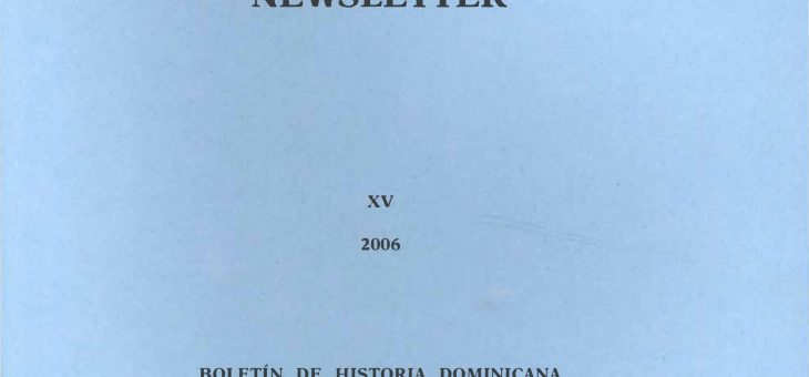 Dominican History Newsletter 15 (2006)