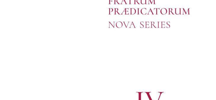 Archivum Fratrum Praedicatorum, Nova Series 4 – 2019